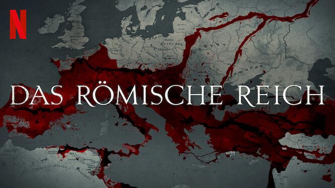 Das Römische Reich Netflix